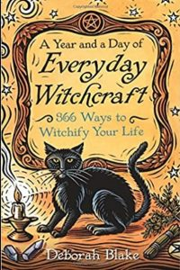"""books for beginner witches: A Year and a Day of Everyday Witchcraft: 366 Ways to Witchify Your Life"""""""