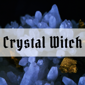 11 magical signs you might be a Crystal Witch – Types of Witches Series