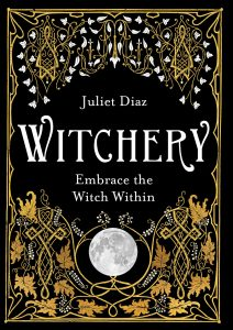 books for beginners: Witchery: Embrace the Witch Within