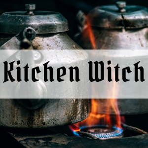 11 magical signs that you might be a Kitchen Witch – Types of Witches Series