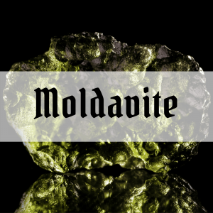 Cosmic Moldavite Properties – 5 unusual effects that you might experience!