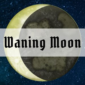 Magic of the Waning Moon – Definition + 15 Spells and Rituals