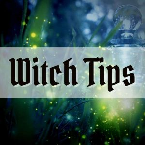 baby witch tips and tricks - advice for beginners in witchcraft