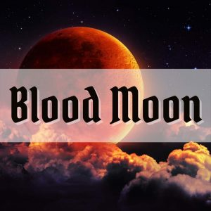 2021 Blood Moon meaning || Spiritual Lunar Eclipse meaning in Witchcraft and Magic
